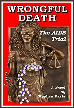 Wrongful Death: The AIDS Trial by [Davis, Stephen]