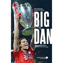 Big Dan: Dans l'intimité de Daniel Van Buyten