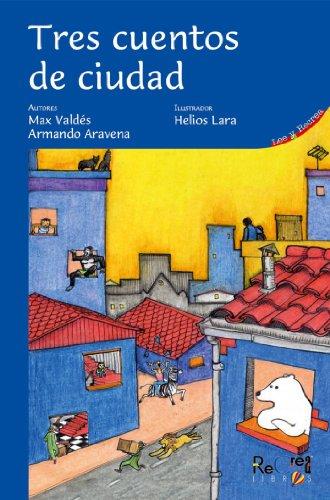 Tres cuentos de ciudad por Max Valdés