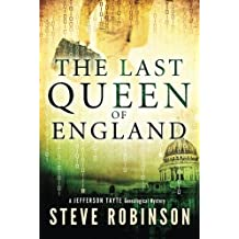 The Last Queen of England (Jefferson Tayte Genealogical Mystery) by Steve Robinson (2014-03-18)
