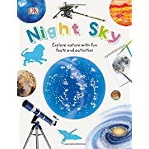 Night Sky: Explore Nature with Fun Facts and Activities (Nature Explorers)