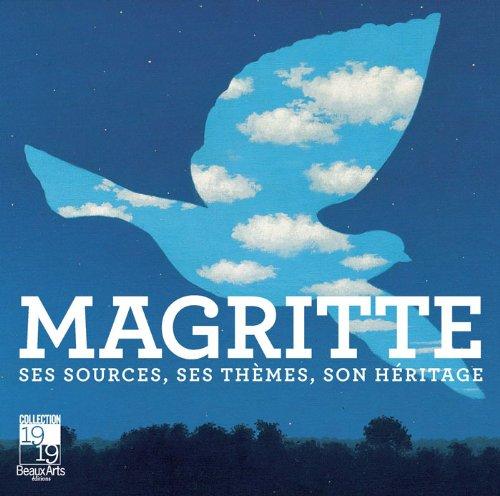 Magritte : Ses sources, ses thèmes, son héritage