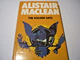 Cover of: The Golden Gate | Alistair MacLean