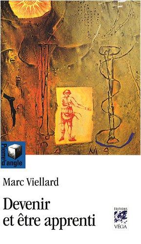 Devenir et être apprenti par Marc Viellard