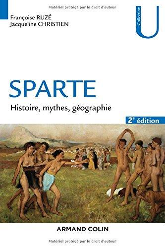 Sparte - 2e éd. - Histoire, mythes et g...
