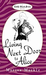 Living Next Door to Alice (English Edition)