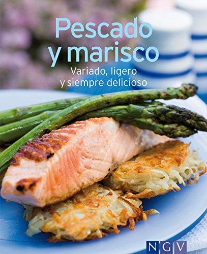 Pescado y marisco: Nuestras 100 mejores recetas en un solo libro por Naumann & Göbel Verlag