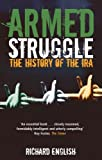 Image de Armed Struggle: The History of the IRA (English Edition)