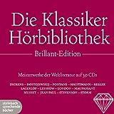 Die Klassiker H?rbibliothek Brillant-Edition: Meisterwerke der Weltliteratur auf 30 CDs