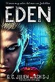 Eden by G. C. Julien, Ash S-J