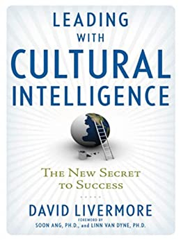Leading with Cultural Intelligence: The New Secret to Success by [LIVERMORE, David]