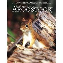 Our Maine Street's Aroostook Issue 30: Volume 30