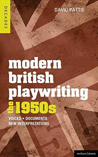 Modern British Playwriting: The 1950s: Voices, Documents, New Interpretations (Decades of Modern British Playwriting)