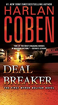 Deal Breaker: The First Myron Bolitar Novel par [Coben, Harlan]