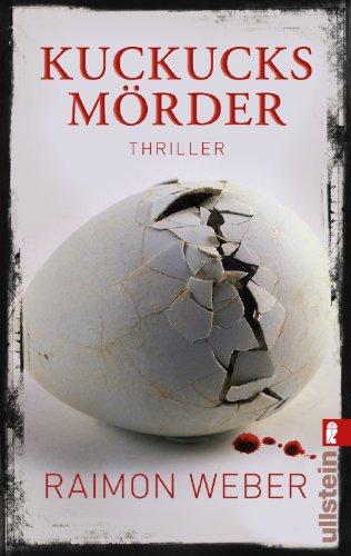 Buchseite und Rezensionen zu 'Kuckucksmörder: Thriller' von Raimon Weber