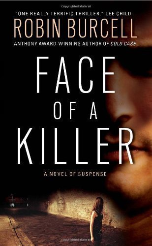 Face of a Killer by Burcell, Robin [MassMarket(2008/11/25)]
