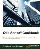 Qlik Sense (R) Cookbook