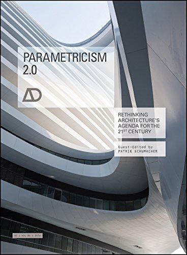 Parametricism 2.0: Rethinking Architecture's Agenda for the 21st Century (Architectural Design)