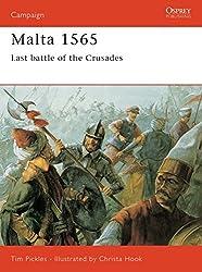 Malta 1565: Last Battle Of The Crusades (Campaign, Band 50)