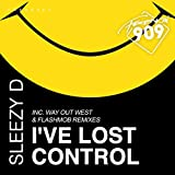 I've Lost Control (2017 Edit)
