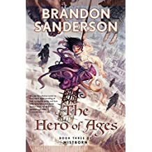 The Hero of Ages (Mistborn, Book 3) by Brandon Sanderson (2008-10-14)