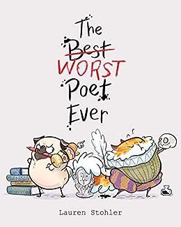 The Best Worst Poet Ever (English Edition) eBook: Lauren Stohler ...