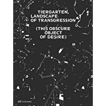 Landscape of transgression this obscure object of desire