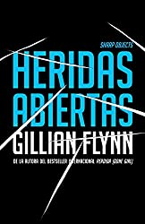 Heridas Abiertas: (sharp Objects Spanish-Language Edition)