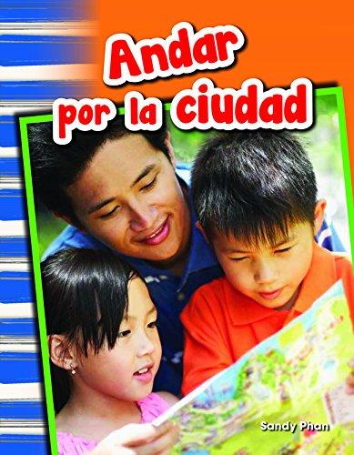Andar Por La Ciudad (Getting Around Town) (Spanish Version) (Grade 1) (Primary Source Readers)