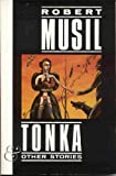 Tonka and Other Stories (Picador Classics)