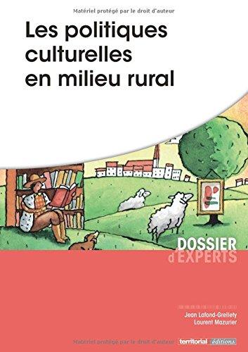Les politiques culturelles en milieu rural par M Jean Lafond-Grellety