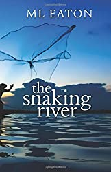 The Snaking River (Faraway Lands) by M L Eaton (2015-08-10)