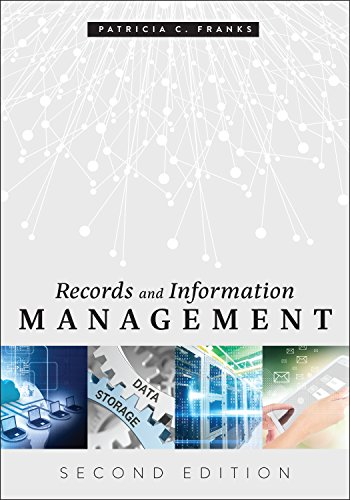 Records and Information Management, Second Edition (English Edition)