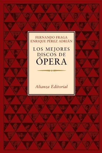 Los mejores discos de ópera (Libros Singulares (Ls))
