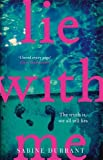 Lie With Me: the unputdownable Richard & Judy Book Club 2017 bestseller