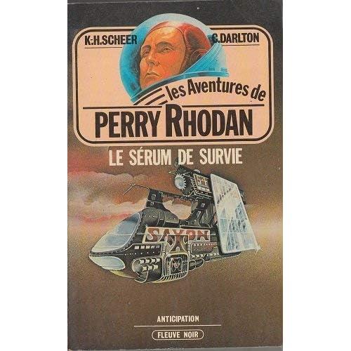 Le Sérum de survie (Les Aventures de Perry Rhodan)