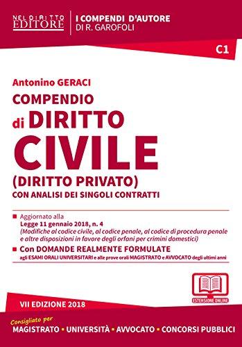 Compendio di diritto civile (diritto privato) con analisi completa dei singoli contratti. Con aggiornamento online