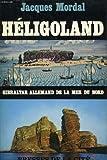 HELIGOLAND - GIBRALTAR ALLEMAND DE LE MER DU NORD -