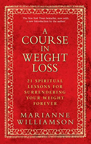 A Course In Weight Loss (English Edition)