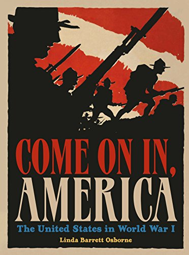 Come On In, America: The United States in World War I PDF Descarga gratuita