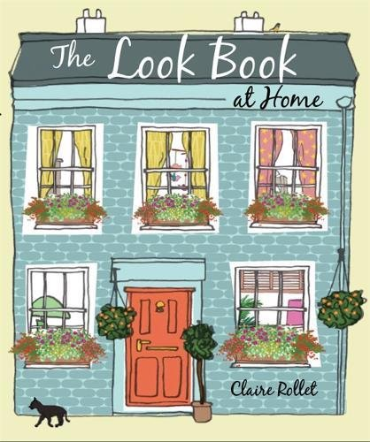The Look Book: Home por Claire Rollet
