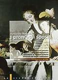 I promessi sposi. Antologia. Per le Scuole superiori. Con espansione online