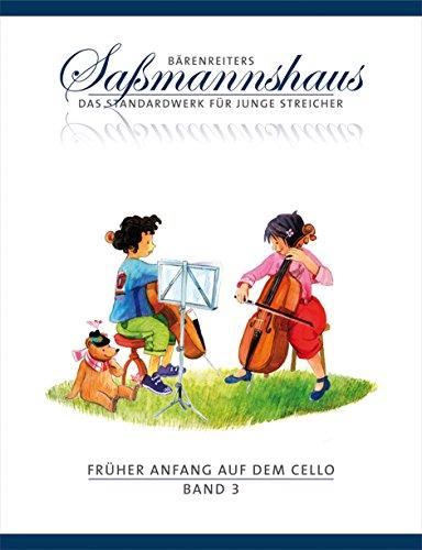 Früher Anfang auf dem Cello 3: Die Celloschule für Kinder ab 4 Jahre. Frühes Duospiel. Tänze und Spielstücke in verschiedenen Tonarten aus alter und neuer Zeit. 12 Übungen mit 88 Spielstücken