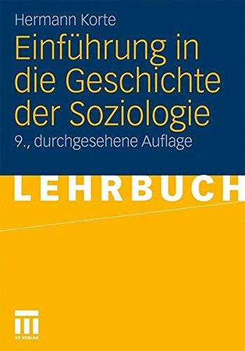 Einführung in die Geschichte der Soziologie (German Edition): 9. Durchgesehene Auflage