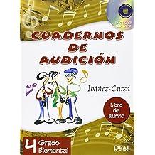 Cuadernos de Audición, 4 Grado Elemental (Libro del Alumno) +CD (RM Audicion)
