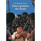 Deux Graines De Cacao by Evelyne Brisou-Pellen (2002-01-16)