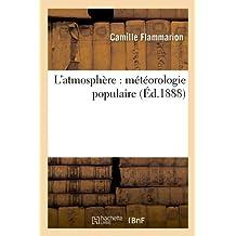 L'atmosphère : météorologie populaire (Éd.1888)