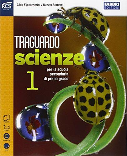 Traguardo scienze. Extrakit-Openbook. Per la Scuola media. Con e-book. Con espansione online: 1