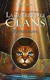 Telecharger Livres La guerre des Clans cycle III tome 02 Riviere noire 02 (PDF,EPUB,MOBI) gratuits en Francaise