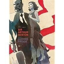 Sir Arthur Benton Cycle, tome 2